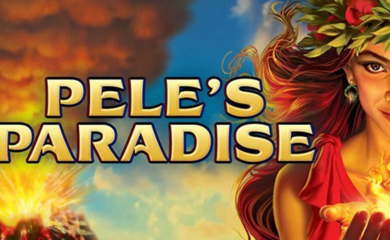 Pele's Paradise Extreme online slot by High 5 Games