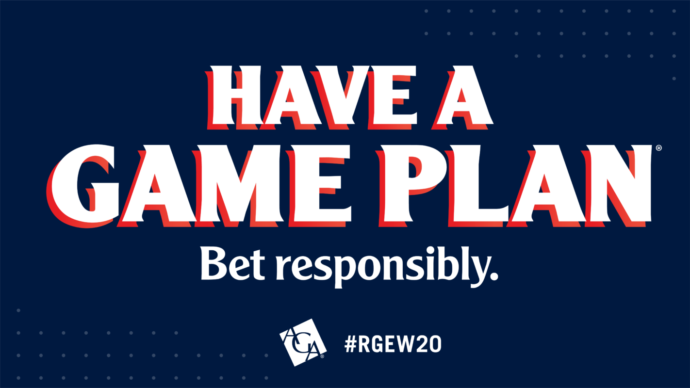 """Responsible Gaming Education Week motto """"Have a game plan, bet responsibly"""" on a blue background"""