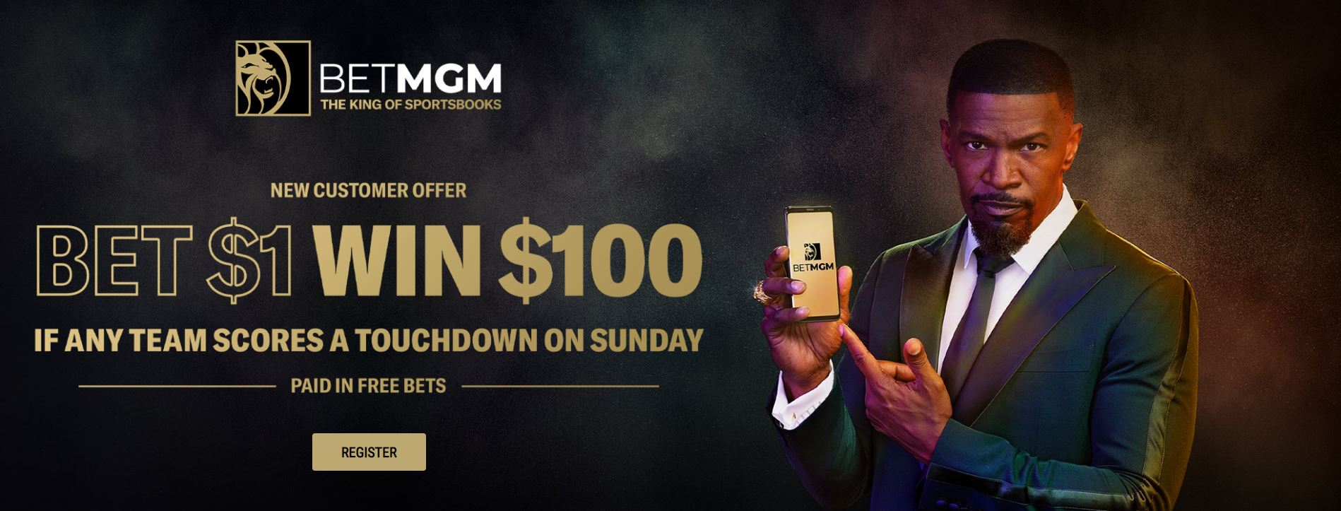 """Bet $1 win $100, new customer offer for the Sunday games as part of the Jamie Foxx """"The King of Sportsbooks"""" campaign"""