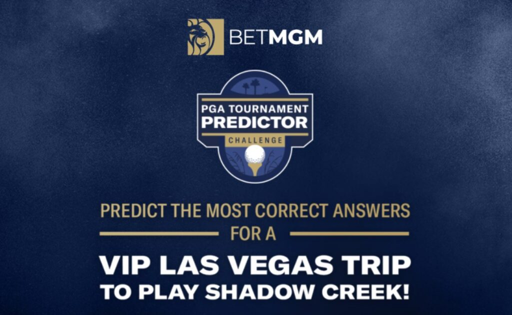 """BetMGM logo over the logo of the """"PGA Tournament Predictor challenge"""" logo on a blue background with gold and white text reading """"Predict the most correct answers for a VIP Las Vegas trip to play Shadow Creek!"""""""
