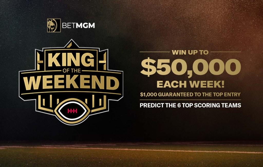 BetMGM King of the Weekend